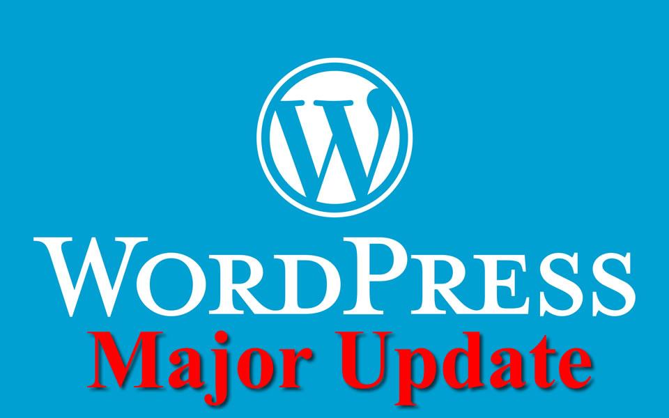 Major WordPress Update